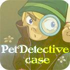 Pet Detective Case juego