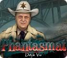 Phantasmat: Déjà Vu juego