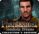 Phantasmat: Insidious Dreams Collector's Edition juego