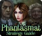 Phantasmat Strategy Guide juego