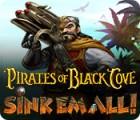 Pirates of Black Cove: Sink 'Em All! juego
