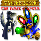 Plumeboom: The First Chapter juego