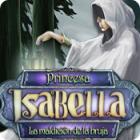 Princesa Isabella: La maldición de la bruja juego