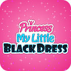 Princess. My Little Black Dress juego