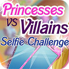 Princesses vs. Villains: Selfie Challenge juego
