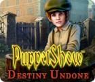 PuppetShow: Títere del Destino juego