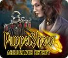 PuppetShow: Arrogance Effect juego