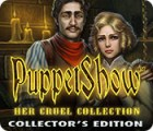 PuppetShow: Her Cruel Collection Collector's Edition juego