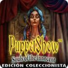 PuppetShow: Souls of the Innocent - Edición Coleccionista juego