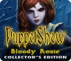 PuppetShow: Bloody Rosie Collector's Edition juego