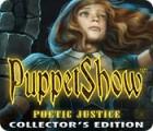 PuppetShow: Poetic Justice Collector's Edition juego