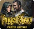 PuppetShow: Poetic Justice juego