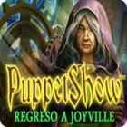 PuppetShow: Regreso a Joyville juego