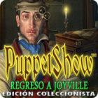 PuppetShow: Regreso a Joyville Edición Coleccionista juego