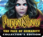 PuppetShow: The Face of Humanity Collector's Edition juego