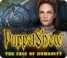 PuppetShow: The Face of Humanity juego
