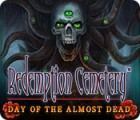 Redemption Cemetery: Day of the Almost Dead juego