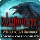 Redemption Cemetery: Testimonio de Ultratumba Edición Coleccionista juego
