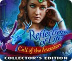Reflections of Life: Call of the Ancestors Collector's Edition juego
