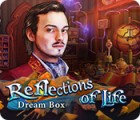 Reflections of Life: Dream Box juego