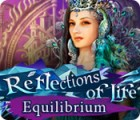 Reflections of Life: Equilibrium juego