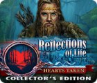 Reflections of Life: Hearts Taken Collector's Edition juego