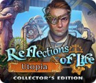 Reflections of Life: Utopia Collector's Edition juego