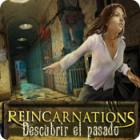 Reincarnations: Descubrir el pasado juego