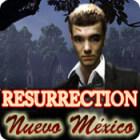 Resurrection: Nuevo México juego