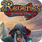Reveries: Sisterly Love Collector's Edition juego