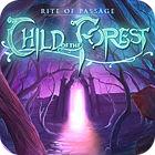 Rite Of Passage: El Hijo del Bosque Edición Coleccionista juego