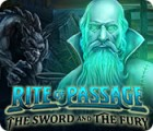 Rite of Passage: The Sword and the Fury juego