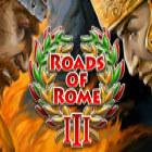Roads of Rome III juego