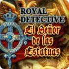 Royal Detective: El Señor de las Estatuas juego