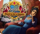 Royal Life: Hard to be a Queen juego