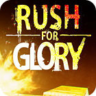 Rush for Glory juego