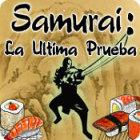 Samurai: La última prueba juego