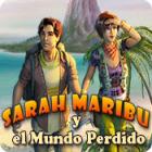 Sarah Maribu y el Mundo Perdido juego