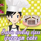 Sara's Cooking Class: Ice Cream Cake juego