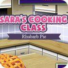 Sara's Cooking Class: Rhubarb Pie juego