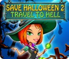 Save Halloween 2: Travel to Hell juego