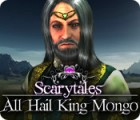 Scarytales: All Hail King Mongo juego