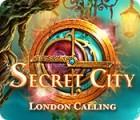 Secret City: London Calling juego