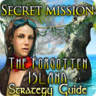 Secret Mission: The Forgotten Island Strategy Guide juego