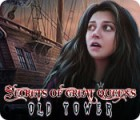 Secrets of Great Queens: Old Tower juego