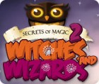 Secrets of Magic 2: Witches and Wizards juego