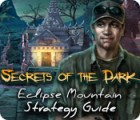 Secrets of the Dark: Eclipse Mountain Strategy Guide juego