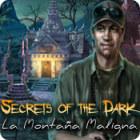 Secrets of the Dark: La Montaña Maligna juego
