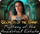 Secrets of the Dark: Mystery of the Ancestral Estate juego