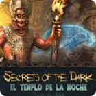 Secrets of the Dark: El templo de la noche juego